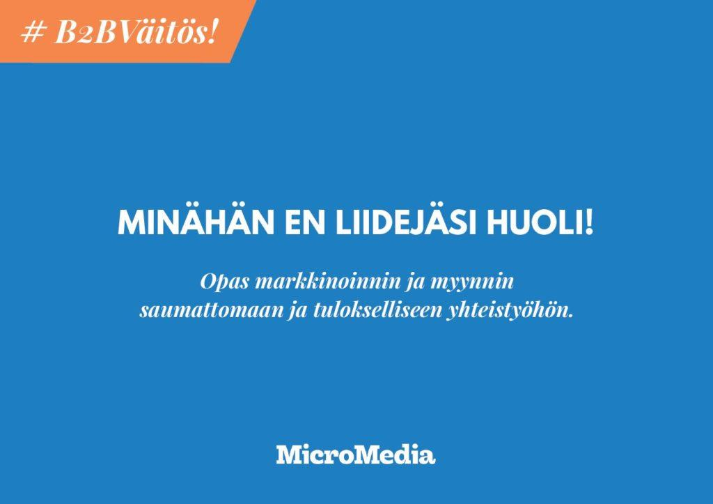 Tietopankki_Minahan_en_liidejasi_huoli_MicroMediaOy